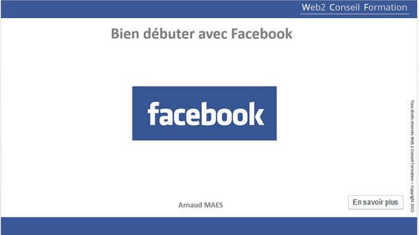 Formation bien débuter avec Facebook du cabinet Web 2 Conseil Formation