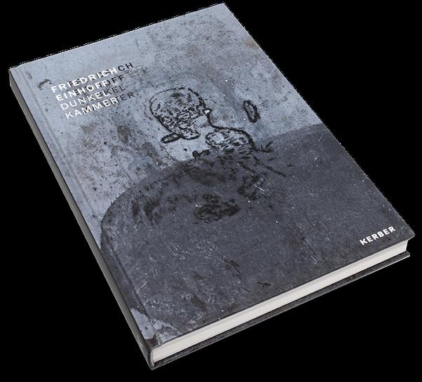 Friedrich Einhoff, Dunkelkammer, Cover, Buch, Book, Katalog, Catalogue, Layout, Gestaltung, Buchgestaltung, Typografie, Typography, claasbooks, Claas Möller