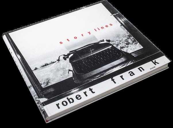 Robert Frank, Storylines, Cover, Buch, Book, Katalog, Catalogue, Layout, Gestaltung, Buchgestaltung, Typografie, Typography, claasbooks, Claas Möller