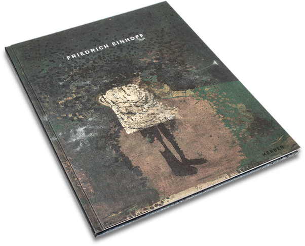 Friedrich Einhoff, Cover, Buch, Book, Katalog, Catalogue, Layout, Gestaltung, Buchgestaltung, Typografie, Typography, claasbooks, Claas Möller
