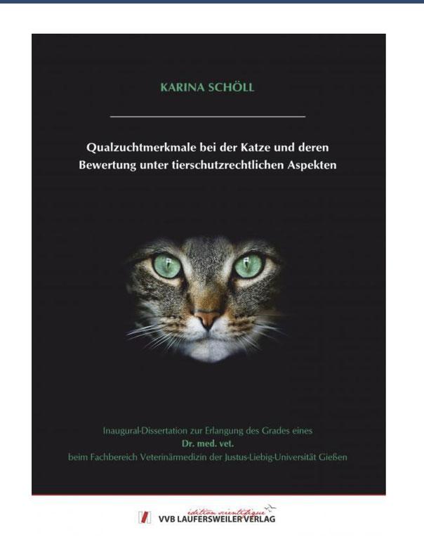 Karina Schöll, Qualzuchtmerkmale bei der Katze und deren Bewertung unter tierschutzrechtlichen Aspekten, 01/2021