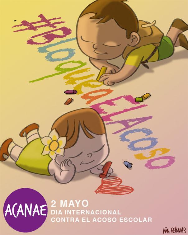 Bloquea El Acoso - Campaña por el Día Internacional contra el Acoso Escolar