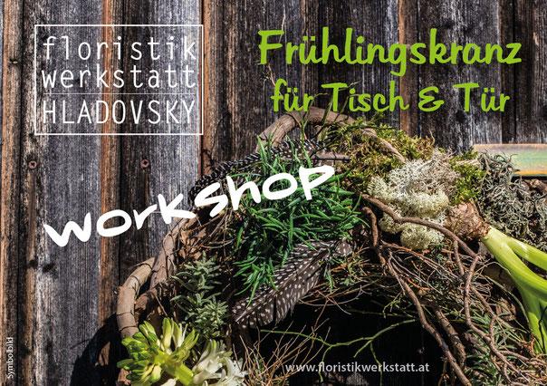 Floristikwerkstatt Hladovsky Ebreichsdorf Workshop Floristik-Kurs Ausbildung Türkranz Tischkranz Doityourself DIY