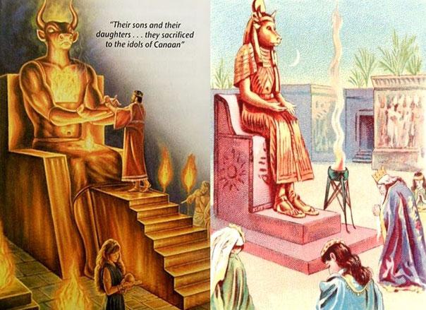 Les Juifs ont sacrifié leurs propres enfants aux dieux Moloc et Baal dans le Tophet de la vallée de Ben-Hinnom. Les rois Manassé et Achaz ont brûlé leurs propres enfants en sacrifice à ces dieux sanguinaires ! Le péché est inscrit au burin de fer.