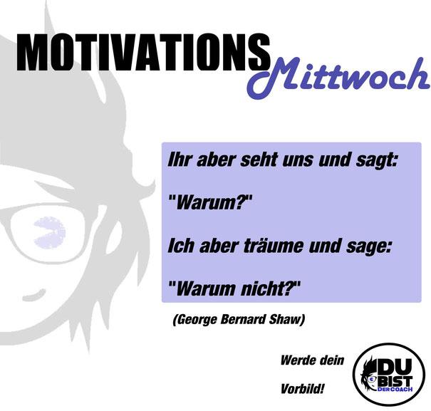 Motivation Bernard Shaw Mittwoch Vorbild Abnehmen Fitness Ernährung Disziplin Träume Vision Visionen