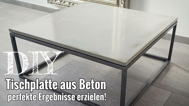 Eine Tischplatte aus Beton selber bauen / Sichtbeton herstellen