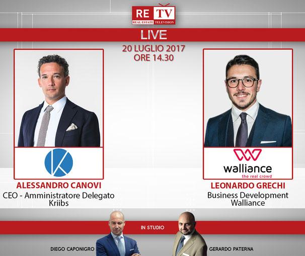 Live su retv giovedì 20 luglio 2017 - Alessandro Canovi di Kriibs e Leonardo Grechi di Walliance