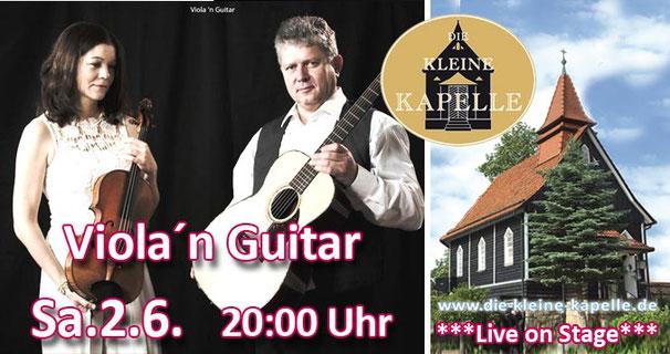 Zum Jubiläum der kleinen Kapelle - Viola´n Guitar am Samstag, 2. Juni um 20 Uhr