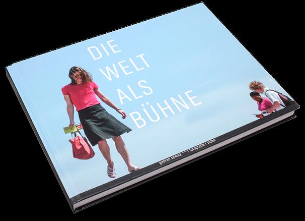 Die Welt als Bühne, Cover, Buch, Book, Katalog, Catalogue, Layout, Gestaltung, Buchgestaltung, Typografie, Typography, claasbooks, Claas Möller