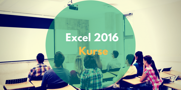 Excel 2016 Kurse