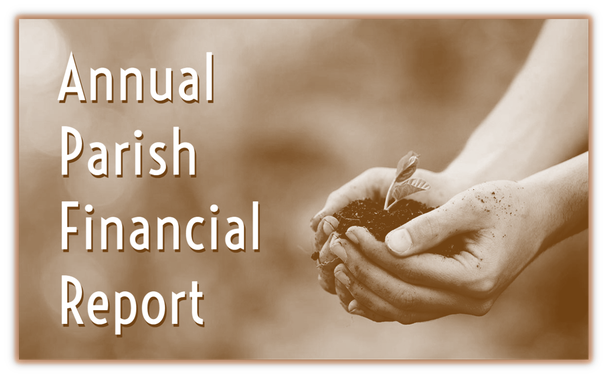 Sacred Heart Parish Annual Report and Budget: June 30, 2021