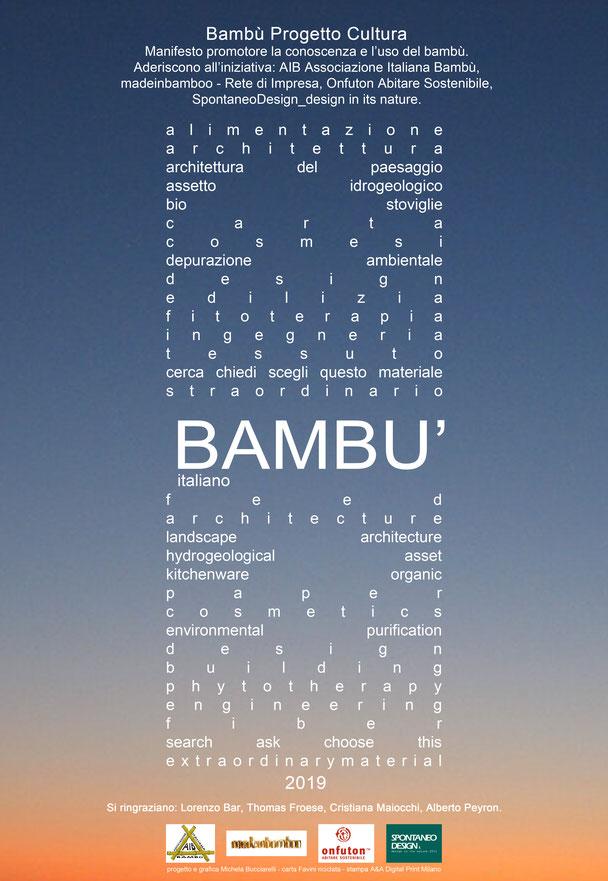 2015 -2019    Manifesto, Bambù Progetto Cultura: campagna promotrice la conoscenza e l'utilizzo del bambù, nello specifico, quello italiano ancora così poco conosciuto.