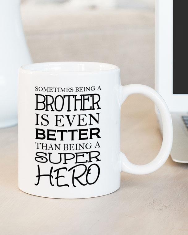 Bedruckte Tasse mit Spruch für den Bruder Geschenkidee