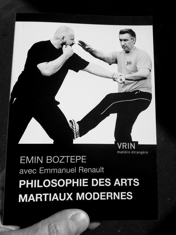 Philosophie des arts martiaux modernes par Emin Boztepe