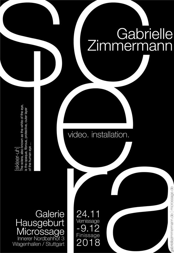 Gabrielle Zimmermann - SCLERA - Austellung/Exhibition - Galerie Hausgeburt + Microssage - Wagenhallen / Stuttgart