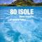 80 isole dove fuggire... e vivere felici di Trifoni Jasmina      Prezzo:  € 29,90     ISBN: 9788854019539     Editore: White Star     Genere: Varia     Dettagli: p. 272