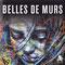 """2011 """"Belles de murs"""" Critères Editions"""
