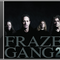 FRAZE GANG