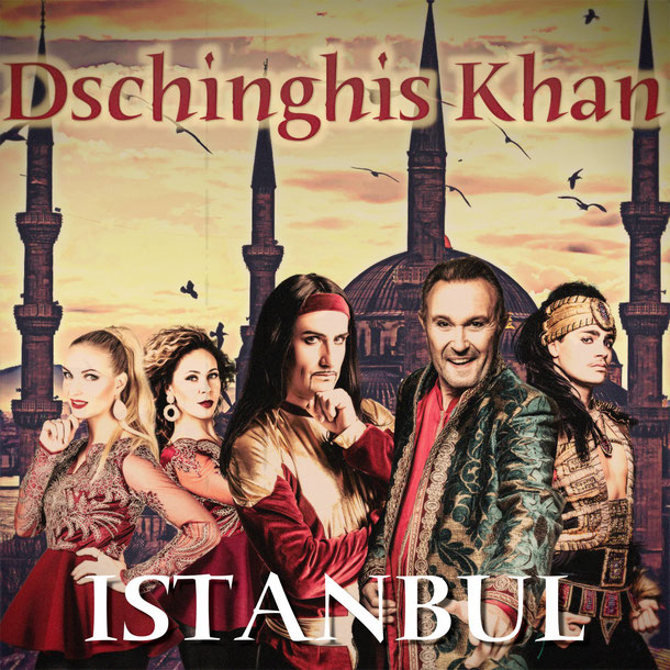 """Dschinghis Khan """"Istanbul"""" Cover"""