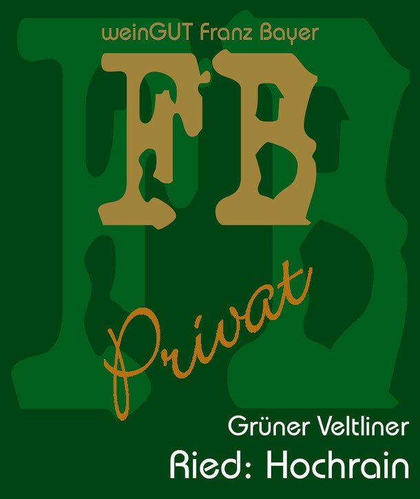 Grüner Veltliner Hochrain Privat Reserve Königsbrunn am Wagram Weingut Franz Bayer