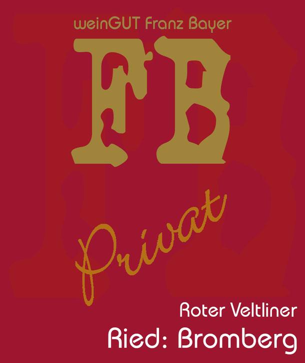 Roter Veltliner Bromberg Privat Reserve Königsbrunn am Wagram Weingut Franz Bayer