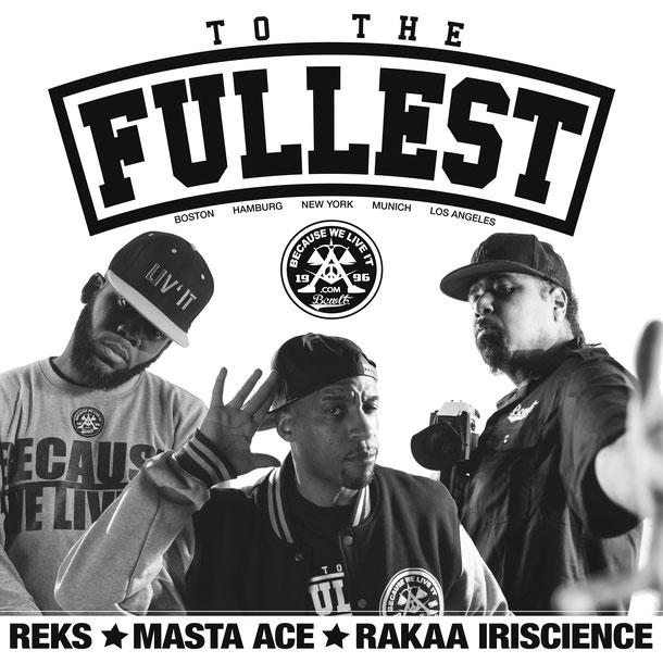 """To The Fullest"" ft. REKS, Masta Ace, Rakaa Iriscience [of Dilated Peoples], Mykill Miers, Roger Rekless, Boshi San, 12 Finger Dan, Roccwell, Ningu Storm, Stevie Drumz, Al Rock, DJ Aspect"