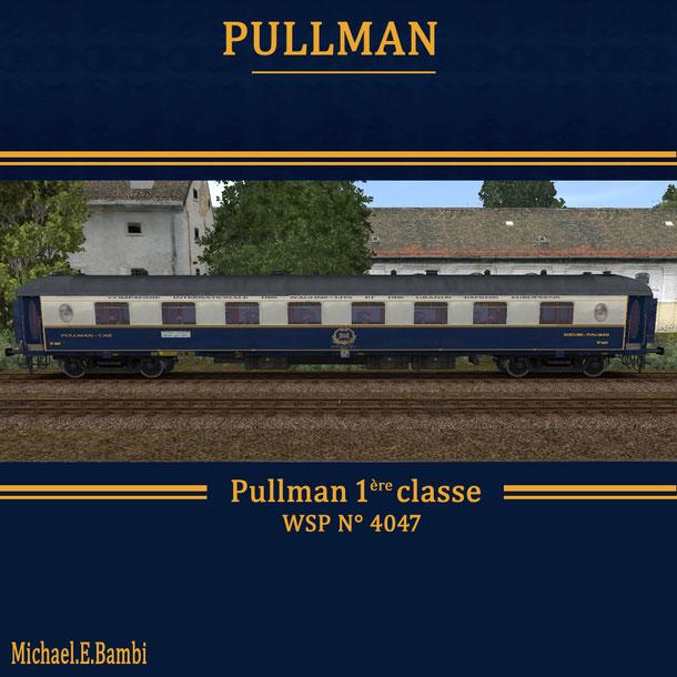 PULLMAN 1ère classe 4047 - trainz'collection jimdo com