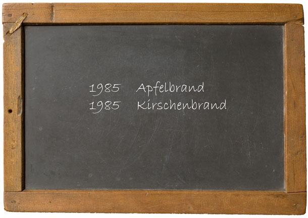 1985 Apfelbrand 1985 Kirschenbrand
