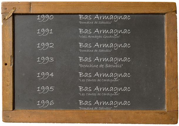 "1990 Bas Armagnac ""Domaine de Saoubis"" 1991 Bas Armagnac ""Vieil Armagac Goudoulin"" 1992 Bas Armagnac ""Domaine de Saoubis"" 1993 Bas Armagnac ""Domaine de Saoubis"" 1994 Bas Armagnac ""Les Cantes de Cardignan"" 1995 Bas Armagnac ""Les Cantes de Cardignan"" 1996 B"