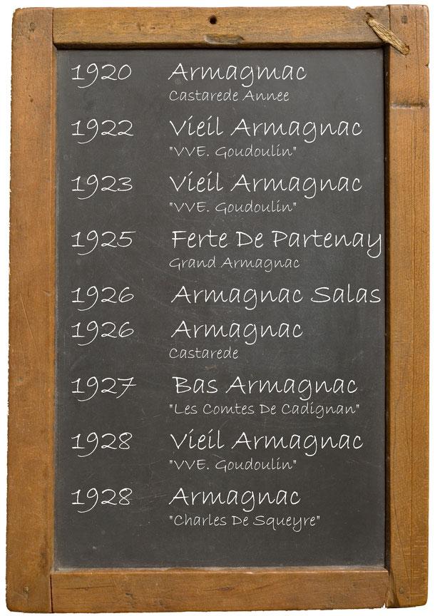 "1920 Armagmac Castarede Annee 1922 Vieil Armagnac ""VVE. Goudoulin"" 1923 Vieil Armagnac ""VVE. Goudoulin"" 1925 Ferte De Partenay Grand Armagnac 1926 Armagnac Salas 1926 Armagnac Castarede 1927 Bas Armagnac ""Les Comtes De Cadignan"" 1928 Vieil Armagnac ""VVE."