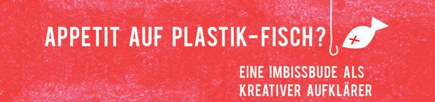Aktionstipp - Plastikfisch