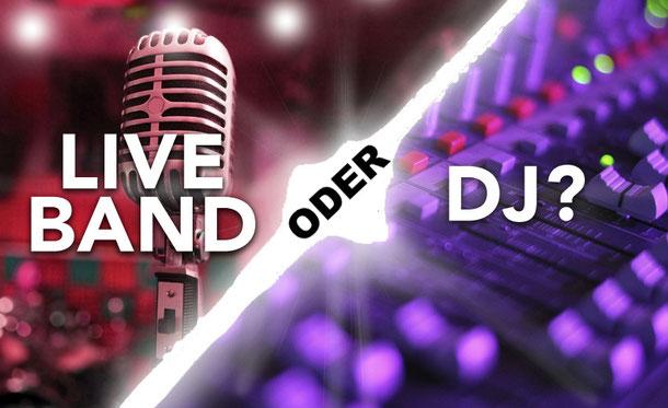 DJ oder Band für deine Hochzeit