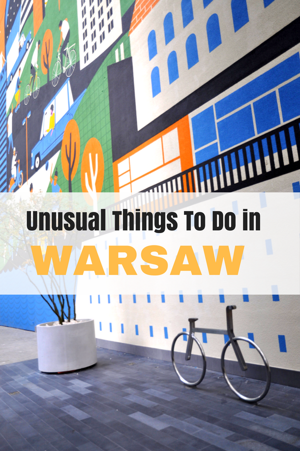 Warsaw Unusual Things To Do