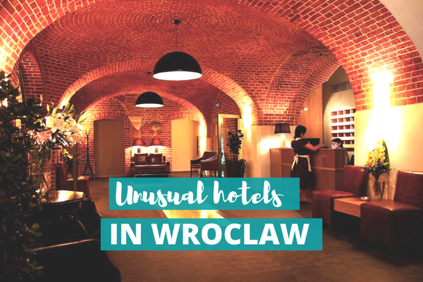 Wroclaw, Poland: unusual and unique hotels