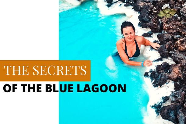 the secrets of the Blue Lagoon in Iceland