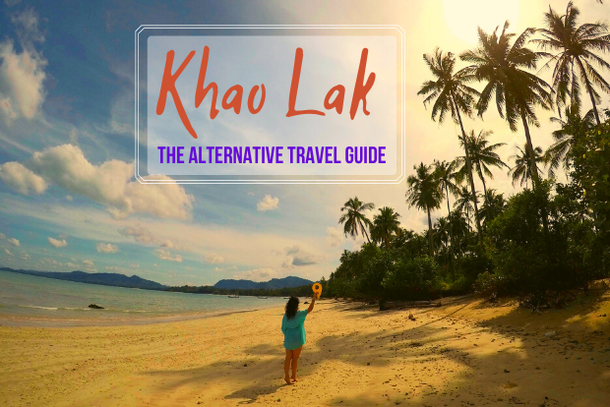 The alternative travel guide to Khao Lak, Thailand