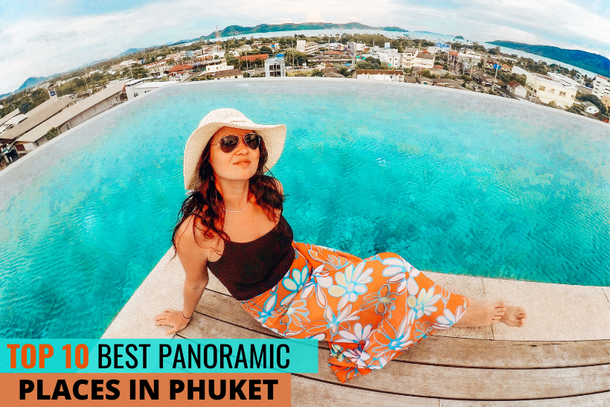 The best panoramic places in Phuket: viewpoints, sky bars and rooftop restaurants