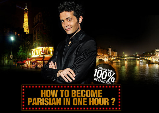 How to become Parisian in one hour - Paris Comedy Show