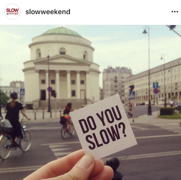 Warsaw Slow Weekend