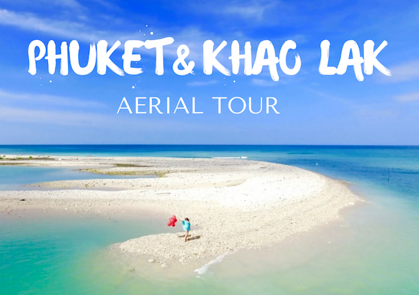Phuket and Khao Lak Aierial Tour