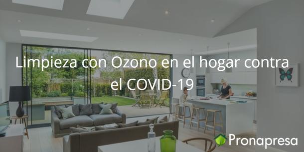 Limpieza con Ozono en el hogar contra el COVID-19