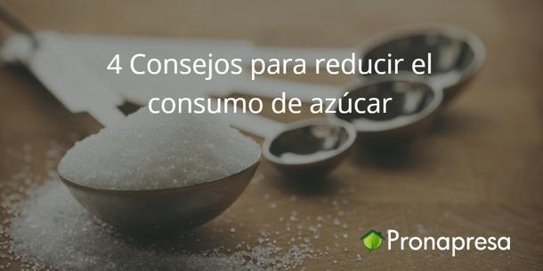 4 Consejos para reducir el consumo de azúcar