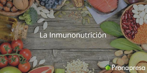 La Inmunonutrición sistema inmune