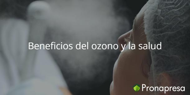 Beneficios del ozono y la salud