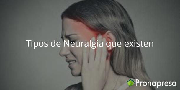 Tipos de Neuralgia que existen