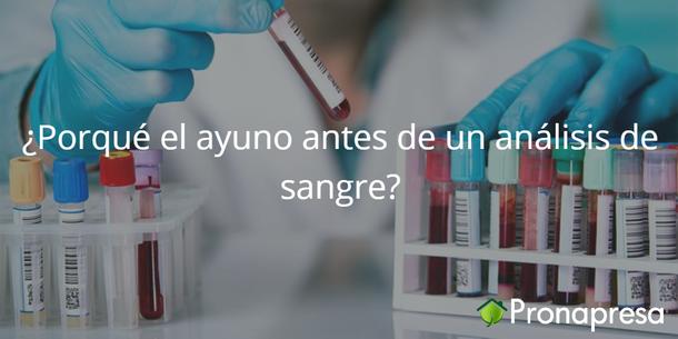 ¿Porqué el ayuno antes de un análisis de sangre?