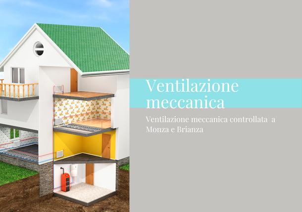ventilazione meccanica controllata a Monza e Brianza. GA termoidraulica
