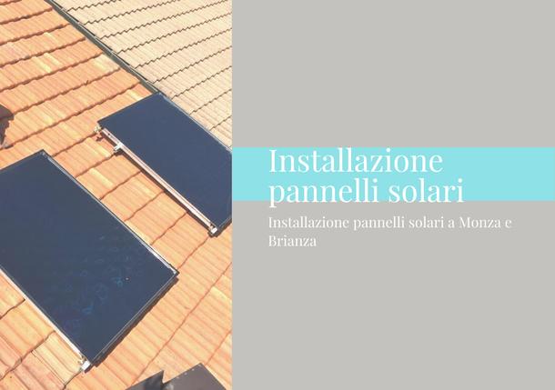 Installazione pannelli solari Monza e Brianza, GA termoidraulica, Antonino Giambò