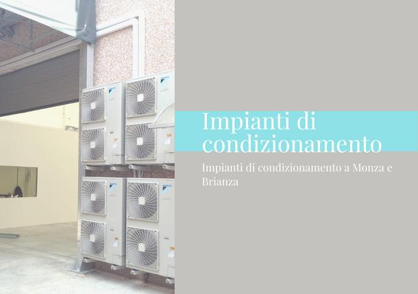 Impianti di condizionamento Monza e Brianza, g.a.termoidraulica monza e Brianza