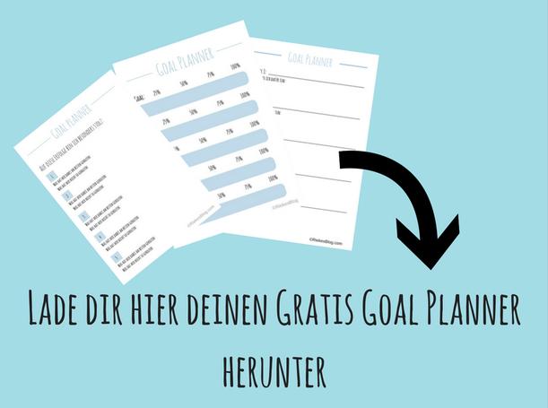 Titelbild: Lade dir hier deinen Gratis Goal Planner herunter!